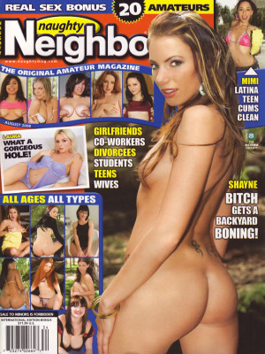 Naughty Neighbors - Aug 2008