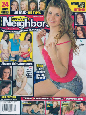 Naughty Neighbors - Aug 2013