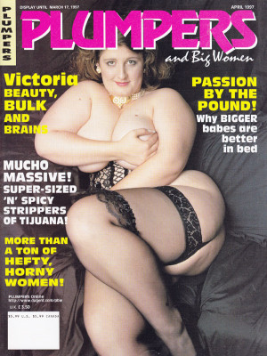 Plumpers and Big Women - April 1997