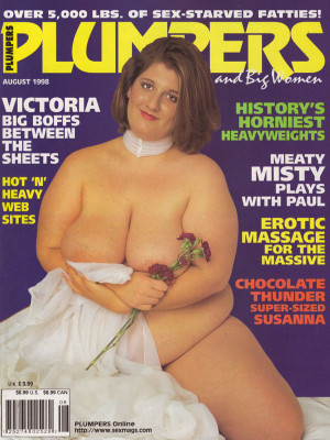 Plumpers and Big Women - August 1998