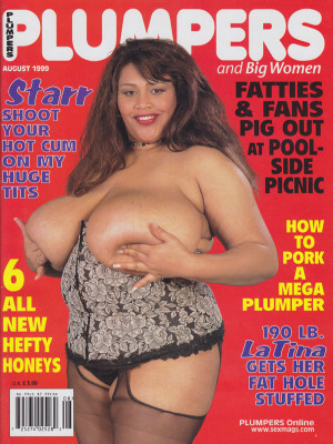 Plumpers and Big Women - August 1999