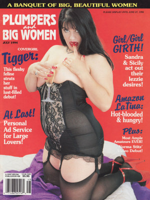 Plumpers and Big Women - July 1994