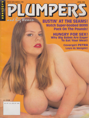 Plumpers and Big Women - April 1996
