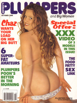 Plumpers and Big Women - October 1999