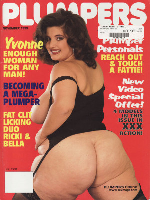 Plumpers and Big Women - November 1999