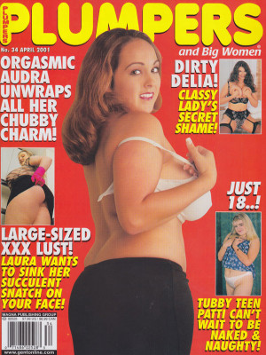Plumpers and Big Women - April 2001